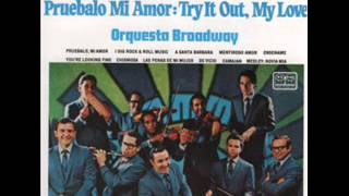 ORQUESTA BROADWAY - I DIG ROCK - ROLL MUSIC