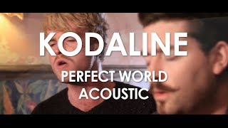Kodaline - Perfect World - Acoustic [ Live in Paris ]