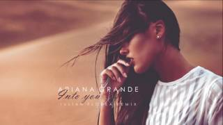 Ariana Grande - Into You (Iulian Florea Remix)