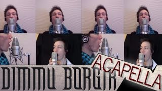 Dimmu Borgir  aCapella! - Progenies Of The Great Apocalypse - A Cover Tribute By Dan-Elias Brevig