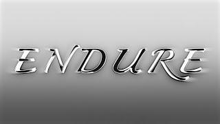 Endure - Music by James Creviston