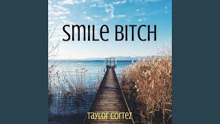 Smile Bitch (Instrumental)
