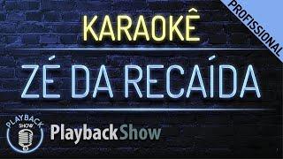 Zé da Recaída - Karaoke Instrumental Playback - Gusttavo Lima