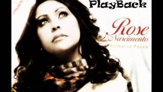 Rose Nascimento - Presente De Deus (Playback)