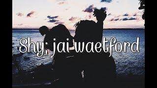 Shy - Jai Waetford (Letra Español)