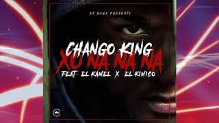 Chango king-''PERO NA NA NA'' . feat Kamel x El Kimico