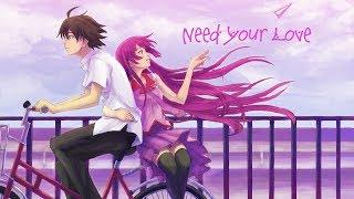 Nightcore - Need Your Love