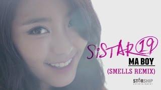 SISTAR19 (씨스타19) - Ma Boy (Smells Remix) Unofficial Music Video