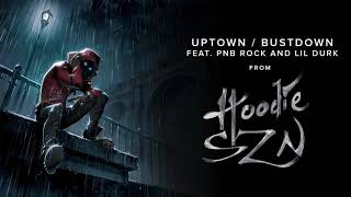 A Boogie Wit Da Hoodie - Uptown / Bustdown feat. PnB Rock and Lil Durk [Official Audio]