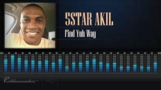 5Star Akil - Find Yuh Way [Soca 2017] [HD]