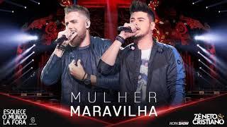 Zé Neto e Cristiano - MULHER MARAVILHA (Tiago Cover)