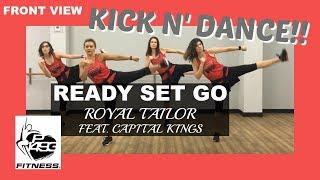 READY SET GO || ROYAL TAILOR (feat. CAPITAL KINGS) || P1493 FITNESS || fka FAITHFIT DANCE