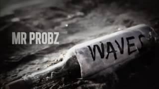 Mr Probz   Waves Version Instrumental