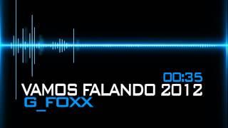 G_FoXX - Vamos Falando