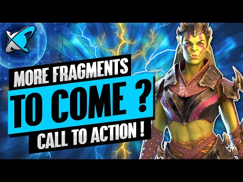 MORE FRAGMENTS CONFIRMED !? | A Call To Action !! | RAID: Shadow Legends