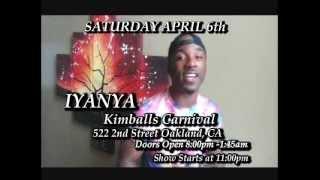 IYANYA LIVE IN OAKLAND  2013 VIDEO DROP
