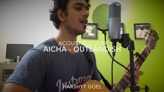 Aicha - Outlandish [Acoustic Cover]