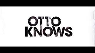 Otto Knows - Next to Me