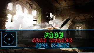 [Trap] Alan Walker - Fade (Icol Remix) [HD]