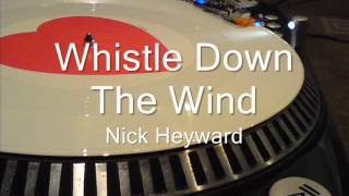 Whistle Down The Wind  Nick Heyward