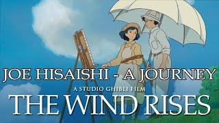 The Wind Rises Soundtrack: Joe Hisaishi - A Journey