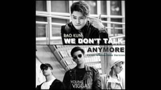 We Don't Talk Anymore ( Vietnamese Rap Cover ) - Bảo Kun ft Young Viggas
