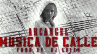 Arcangel - Musica De Calle (Letra) _ REGGAETON 2013