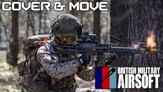 British Military Airsoft - Cover and Move Tutorial