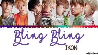iKON (아이콘) - Bling Bling Lyrics [Color Coded_Han_Rom_Eng]