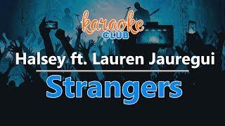 Halsey - Strangers (ft. Lauren Jauregui) (Karaoke Version)