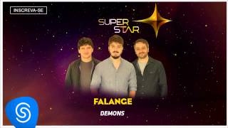 Falange - Demons (SuperStar 2015) [Áudio Oficial]