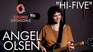 Angel Olsen performs Hi-Five (Live on Sound Opinions)