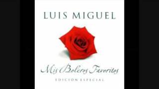 La Gloria Eres Tu Luis Miguel