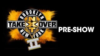 Vídeo NXT TakeOver: Brooklyn II Pre-Show