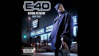 E-40 - Bitch (Feat. Too $hort)