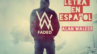 Faded - Alan Walker Sub Español