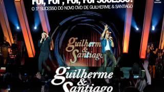 Guilherme e Santiago - Delícia