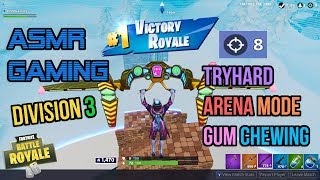 ASMR Gaming | Fortnite Tryhard Arena Mode Division 3 Gum Chewing 🎮🎧Controller Sounds + Whispering😴💤