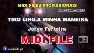 ♬ Midi file  - TIRO LIRO À MINHA MANEIRA - Jorge Ferreira