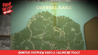 Friday the 13th: The Game - Gameplay Overview Video #3: Call Police