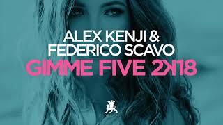 Alex Kenji & Federico Scavo - Gimme Five 2k18