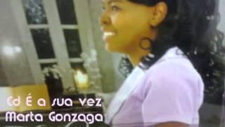 Lançamento Marta Gonzaga Cd É a sua vez