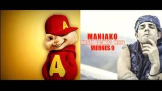 Maniako hasta la chora mate alvin y las ardillas