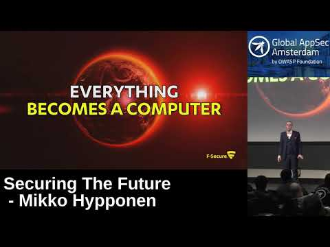 Securing The Future - Mikko Hypponen