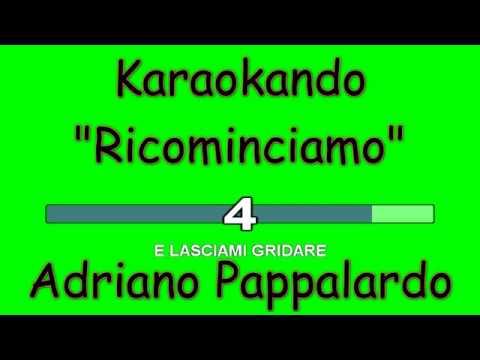 Adriano Pappalardo Ricominciamo de Luciano Ligabue Letra y Video