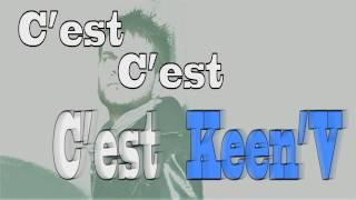 Keen' V  j'perds le controle (Officiel Vidéo Lyrics)
