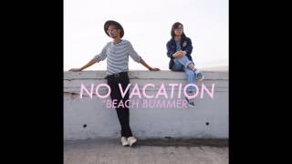 No Vacation - Beach Bummer