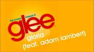Glee - Gloria (feat. Adam Lambert)