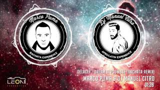 Delacey - Dream It Possible (Marco Puma & Dj Manuel Citro Bachata Remix)