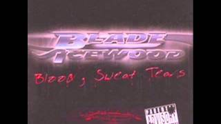 Blade Icewood - Game On Lock ft. K Deezy [Blood Sweat Tears]